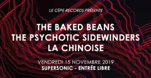 The Baked Beans / The Psychotic Sidewinders / La Chinoise