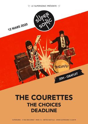 The Courettes • The Choices • Deadline / Supersonic (Free entry)