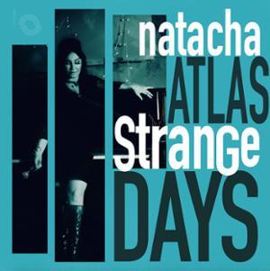 NATACHA ATLAS – STRANGE DAYS