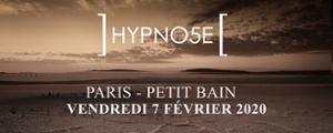 Hypno5e • Petit Bain • 7 février 2020