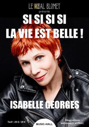 ISABELLE GEORGES – SI SI SI SI LA VIE EST BELLE !