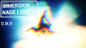 IMMERSION #6 : NAGE LIBRE
