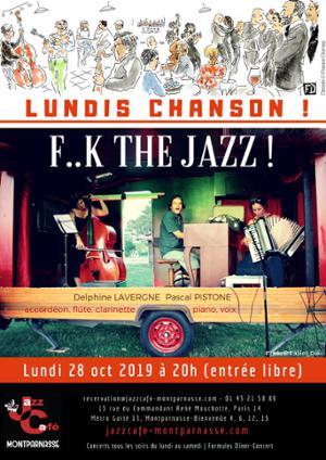 Lundis Chanson ! F..k the Jazz ! au Jazz Café Montparnasse