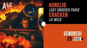 Aurelio ◆ Lost Grooves Paris invite Cracken ◆ La Wild