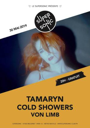 Tamaryn • Cold Showers • Von Limb / Supersonic (Free entry)