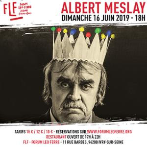 Albert Meslay au FLF - Forum Léo Ferré