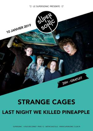 Strange Cages • Last Night We Killed Pineapple / Supersonic