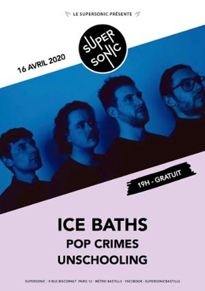 Ice Baths • Pop Crimes / Supersonic (Free entry)