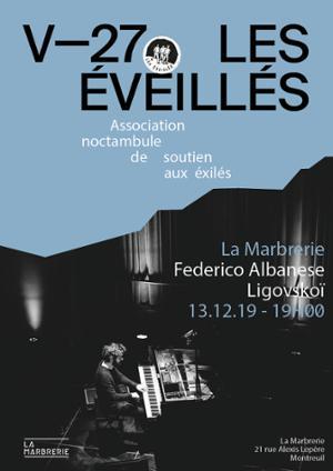 LES ÉVEILLÉS : FEDERICO ALBANESE ET LIGOVSKOÏ