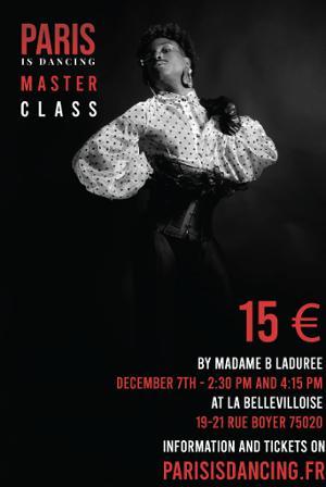 PARIS IS DANCING : MASTERCLASS VOGUE FEM ET SEX SIREN w/ MADAME B LADUREE