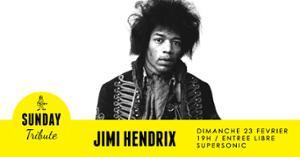 Sunday Tribute - Jimi Hendrix // Supersonic