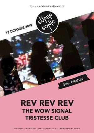 Rev Rev Rev • The Wow Signal / Supersonic (Free entry)