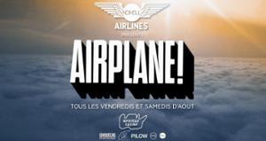 Nohell Airplane Festival : Tous les vendredis et samedis d'août