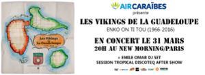 LES VIKINGS DE LA GUADELOUPE - En concert au New Morning 31 mars