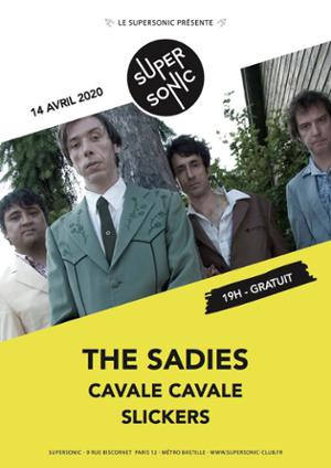 The Sadies • Cavale Cavale • Slickers / Supersonic (Free entry)