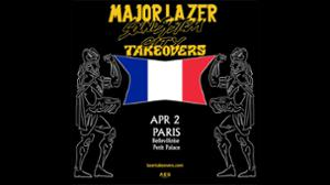 MAJOR LAZER TAKEOVERS PARIS
