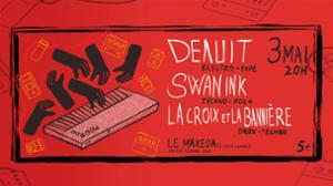 Swan Ink ► La Croix et La Bannière ► Denuit _ LIVE Concert