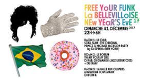 REVEILLON A LA BELLEVILLOISE AVEC FREE YOUR FUNK