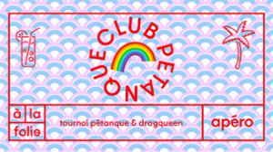 Club pétanque - Drag edition
