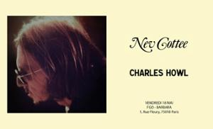 NEV COTTEE + CHARLES HOWL