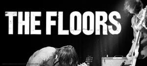 THE FLOORS (AU)