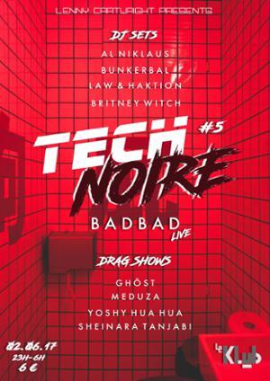 Tech Noire #5 (ft. BadBad) : Le Drag Cabaret New Wave.