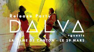 Dalva / Release Party