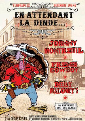 Johnny Montreuil, French Cowboy & The One + DJ set