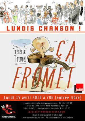 Lundis Chanson ! Frédéric Fromet, ça Fromet !
