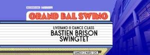 GRAND BAL SWING w/ BASTIEN BRISON SWINGTET