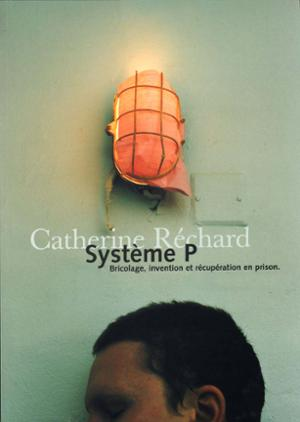 CATHERINE RECHARD - SYSTÈME P.