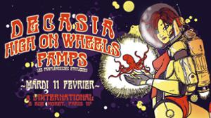 Decasia / High On Wheels/ Pamps!