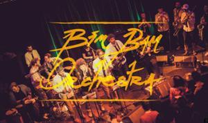 Bim Bam Orchestra (Nouvel album :
