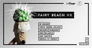 Fée Croquer - Fairybeach#6 w/ iO Mulen/ VSA/ Melodie/ Dubsons &m