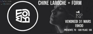 Concert: Chine Laroche + FORM @Batofar