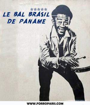 LE BAL BRASIL DE PANAME w/ PINTO DO ACORDEON
