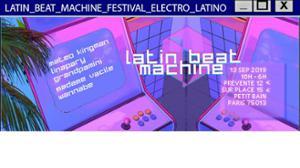 Latin Beat Machine - Festival Electro Latino