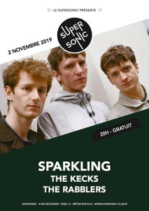 Sparkling • The Kecks • The Rabblers / Supersonic (Free entry)