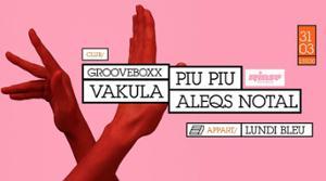 Grooveboxx = Vakula, Piu Piu & Aleqs Notal