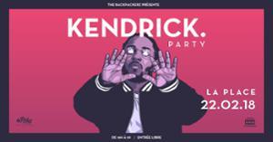 TBPZ Party #4 : Kendrick Lamar • La Place