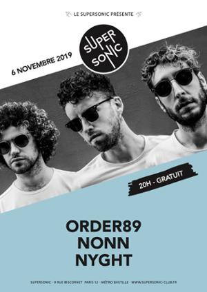 Order 89 • Nonn • Nyght / Supersonic (Free entry)