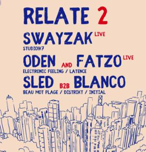 Relate #2 with Swayzak [LIVE]
