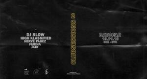 CLUBSessions02 : Dj Slow & High Klassified