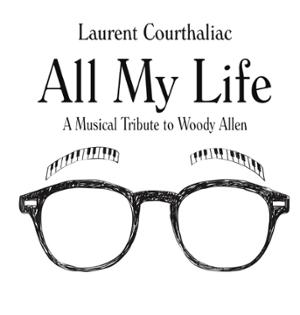 """Laurent COURTHALIAC """"A Musical Tribute to Woody ALLEN"""""""
