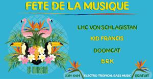 Le Makeda Fête la Musique Electro-Tropical Bass Music dj set