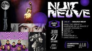 Nuit Neuve avec Squad Neuf