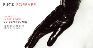 F*** Forever // Nuit indie rock 2000's du Supersonic