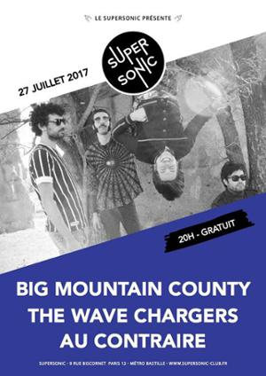 Big Mountain County • The Wave Chargers • Au Contraire / Free