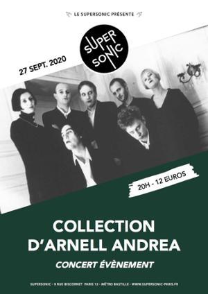 Concert évènement: Collection d'Arnell-Andrea au Supersonic