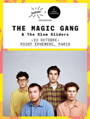 THE MAGIC GANG + THE SLOW SLIDERS